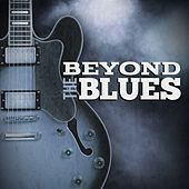 Beyond the Blues von Various Artists