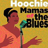 Hoochie Mamas of the Blues von Various Artists