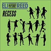 Recess by Eli 'Paperboy' Reed