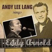 Andy Lee Lang Sings Eddy Arnold by Andy Lee Lang