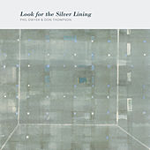 Look for the Silver Lining by Don Thompson