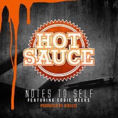 Notes to Self by Hot Sauce