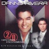 20 Canciones Inolvidables by Danny Rivera