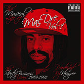 The Musical Life of Mac Dre Vol 1 - The Strictly Business Years: 1989-1991 by Various Artists