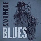 Saxophone Blues von Various Artists