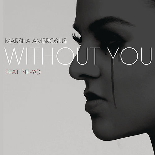 Without You by Marsha Ambrosius