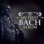 My First Bach Album by Various Artists