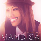 Overcomer by Mandisa