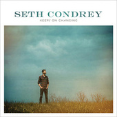 Keeps On Changing by Seth Condrey
