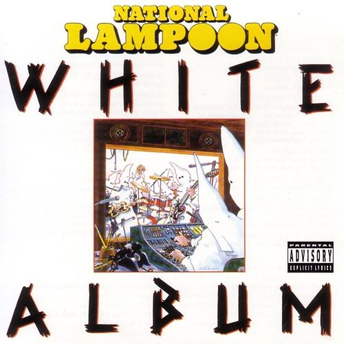 National Lampoon - White Album by National Lampoon Comedians
