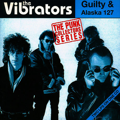 Guilty/Alaska by The Vibrators