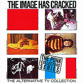 The Image Has Cracked/The Atv Collection by A.T.V.