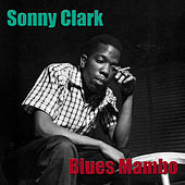 Blues Mambo by Sonny Clark
