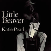 Katie Pearl by Little Beaver