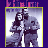 Sing The Blues by Ike and Tina Turner
