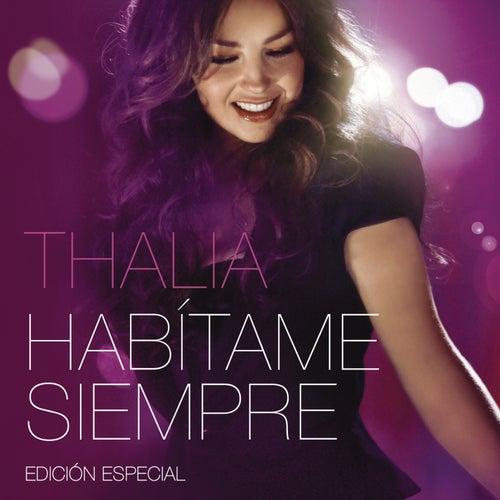 Habítame Siempre Edición Especial by Thalía