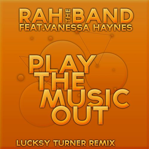 Play the Music Out by Rah Band