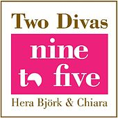 Two Divas 9 to 5 by Various Artists