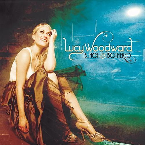 Lucy Woodward Is...Hot and Bothered by Lucy Woodward