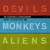 Devils Monkeys Aliens by Sir Oliver Mally