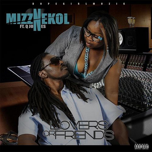 Lovers or Friends (feat. Q Jones) by Mizznekol