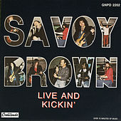 Live And Kickin' by Savoy Brown