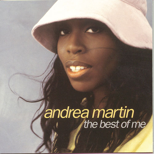 The Best Of Me by Andrea Martin