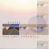 The Last Farewell by Shapes