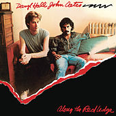 Along The Red Ledge by Hall & Oates
