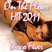On The Floor (Dance Version) by Disco Fever
