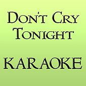 Don't Cry Tonight by Disco Fever