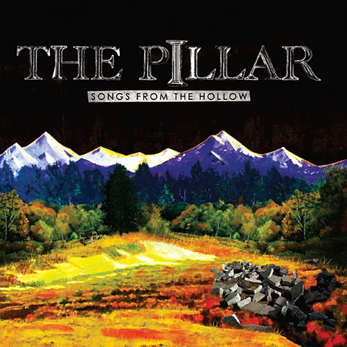 Songs from the Hollow by Pillar