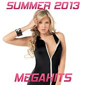 Summer 2013 Megahits by Various Artists