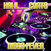 Hai il... corto by Disco Fever