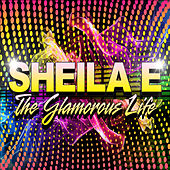 The Glamorous Life (Re-Recorded) - Single by Sheila E.