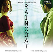 Raincoat (Original Motion Picture Soundtrack) by Various Artists