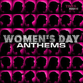 Women's Day Anthems by Various Artists