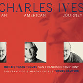 Ives: An American Journey by Charles Ives