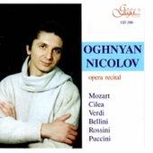 Opera Recital: Oghnyan Nicolov by Oghnyan Nicolov
