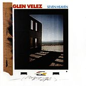 Seven Heaven by Glen Velez
