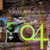 The Dreamtime by Foday Musa Suso