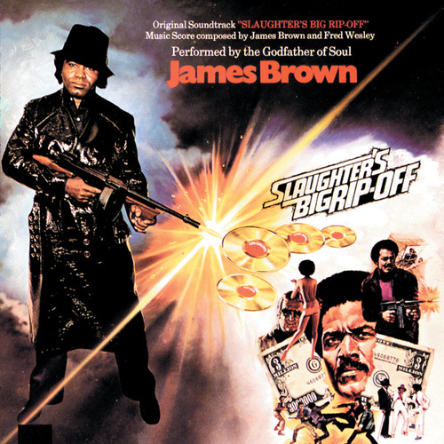 Slaughter's Big Rip-Off by James Brown