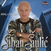 Kralj I Sluga by Saban Saulic