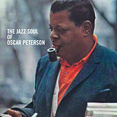 The Jazz Soul of Oscar Peterson (Bonus Track Version) by Oscar Peterson