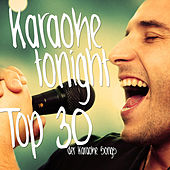 Karaoke Tonight - Top 30 der Karaoke Songs by Various Artists
