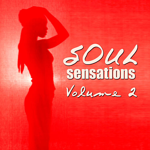 Soul Sensations Volume 2 by Various Artists
