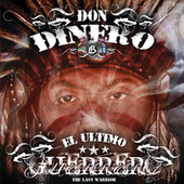El Ultimo Guerrero by Don Dinero