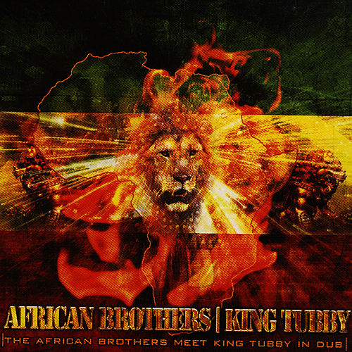 The African Brothers Meet King Tubby In Dub by King Tubby