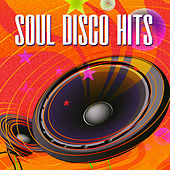 Soul Disco Hits by Various Artists