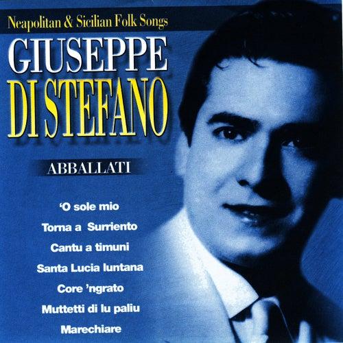 Abballati - Neopolitan & Sicilian Folk Songs by Giuseppe Di Stefano